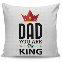 Dad You Are The King Cushion Cover